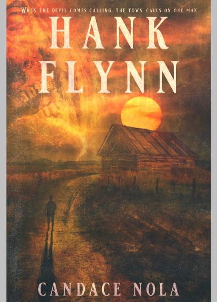 HANK FLYNN-Releases July 15!