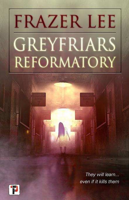 Greyfriars%20Reformatory%20FINAL_edited.