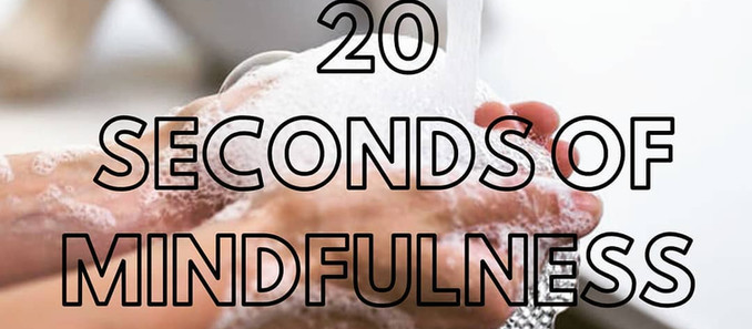 20 Seconds of Mindfulness