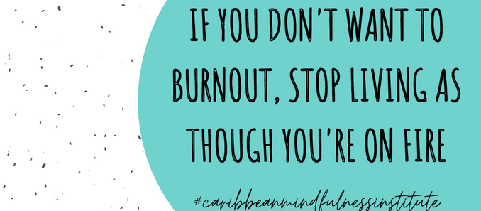 Mindfulness Tip:  Protect Against Burnout