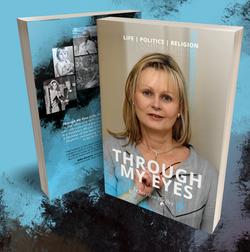 Through My Eyes: Life, Politics and Religion