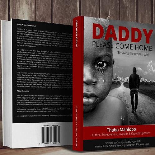 Daddy Please Come Home!