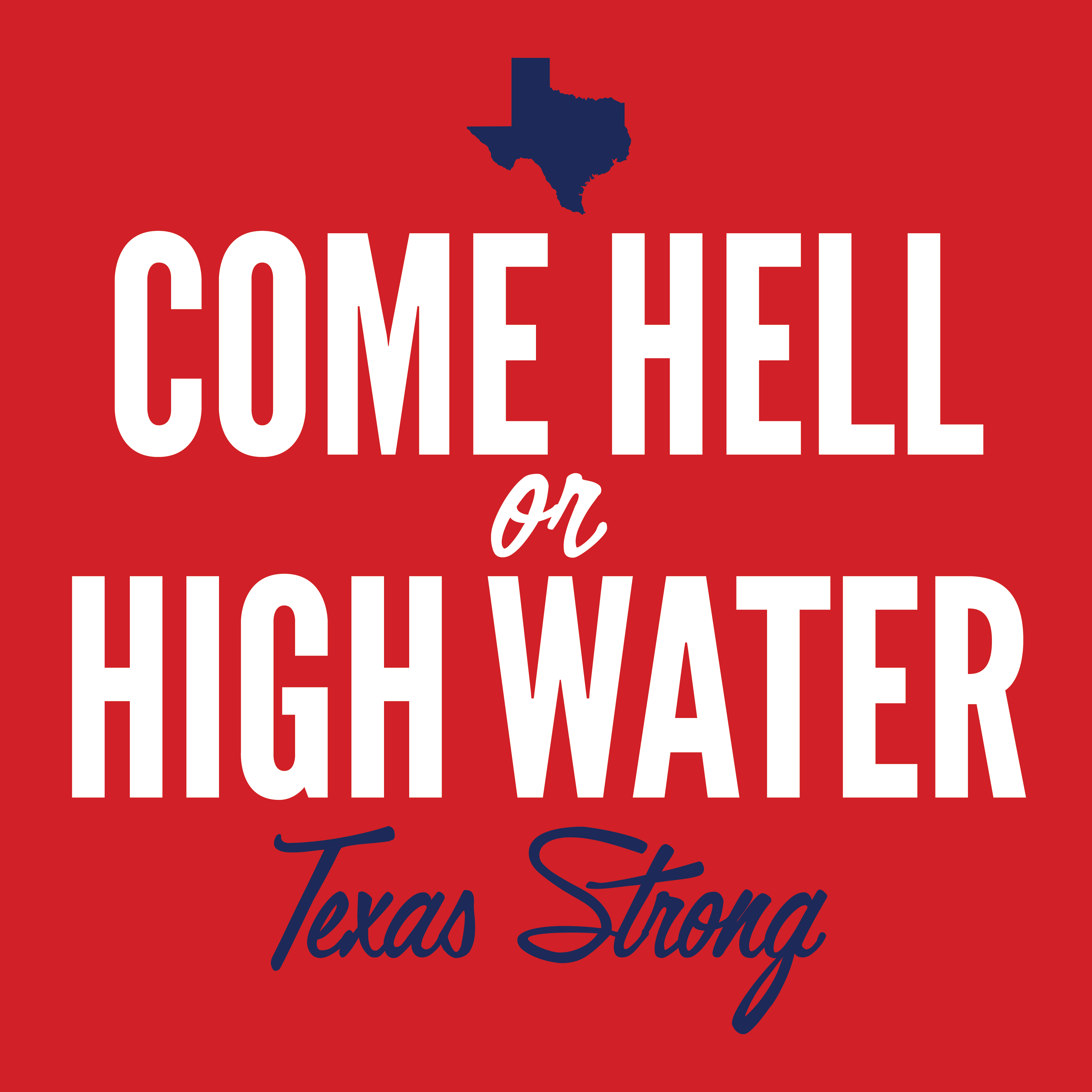 texas strong come hell or highwater