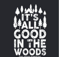 IT'S ALL GOOD  IN THE WOODS_edited