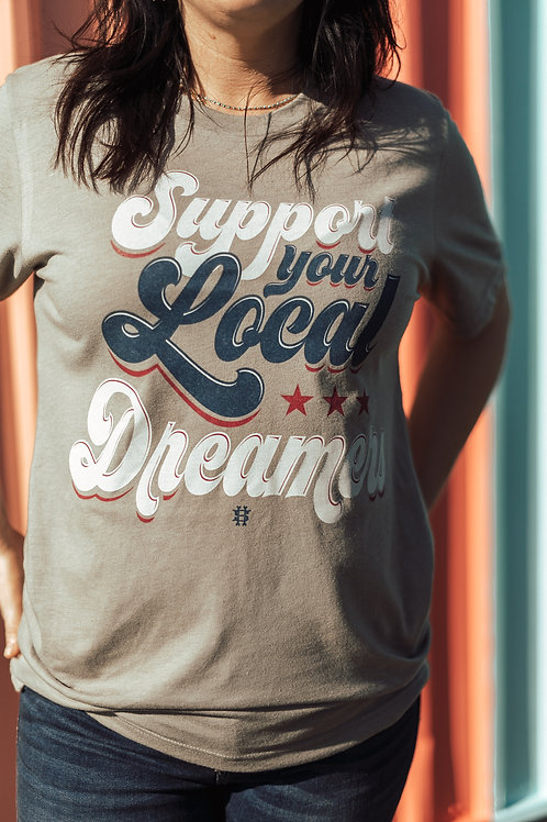 Support Your Local Dreamers
