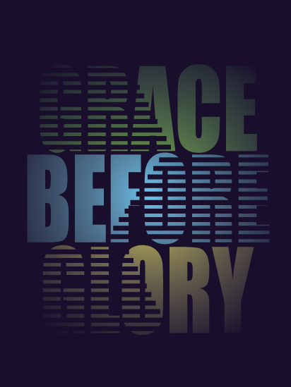 Grace Before Glory
