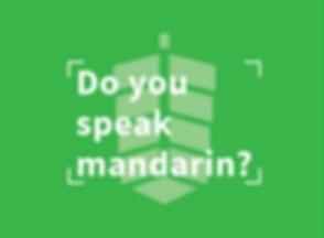 Do you speak mandarin?
