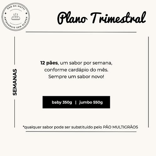 PLANO TRIMESTRAL - 12 pães | 350g e 550g