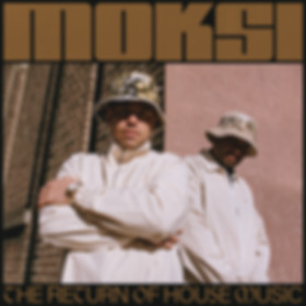 [Cover] Moksi - The Return of House Musi