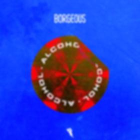 Borgeous – Alcohol