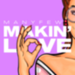 ManyFew - Makin' Love
