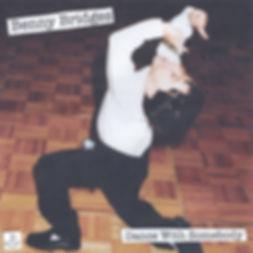 Benny Bridges - 'Dance With Somebody'