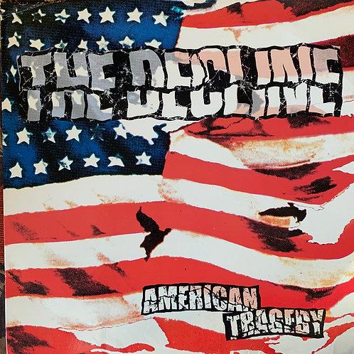 """HR015 THE DECLINE """"American Tragedy"""" LP"""