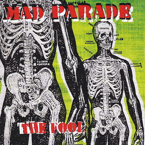 "MAD PARADE ""The Fool"""