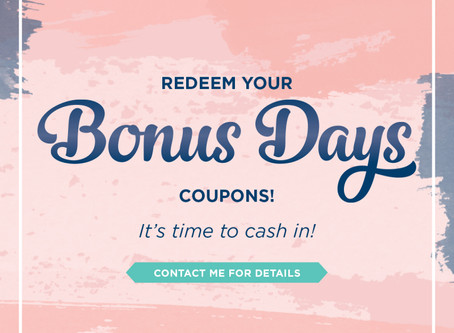 Redeem Your Bonus Days Coupons