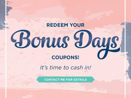 Redeem Your Bonus Days Coupons
