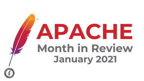 Apache Month in Review: January 2021