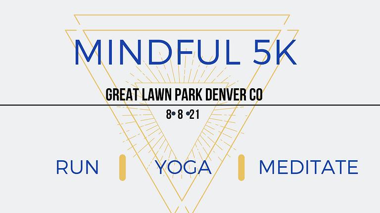 Mindful 5k