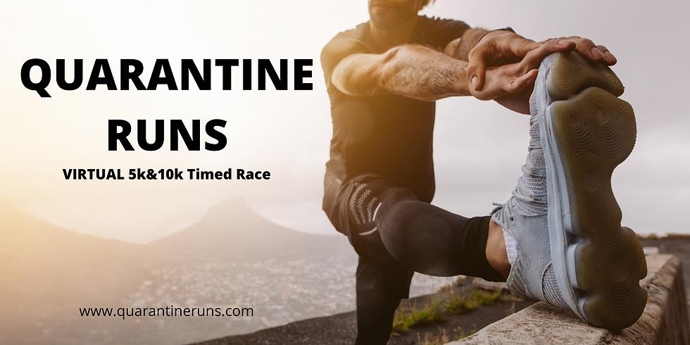 Quarantine Run