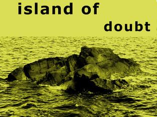 island of doubt 2.jpg