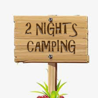 2 Nights Camping