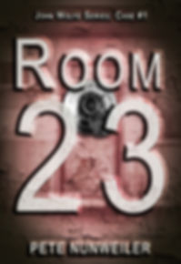 Cover of Room 23. A crime thriller by Pete Nunweiler