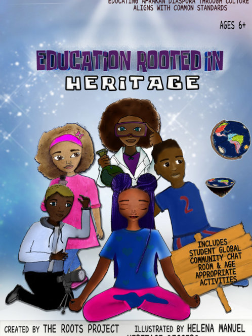 Education Rooted in Heritage WORKBOOK