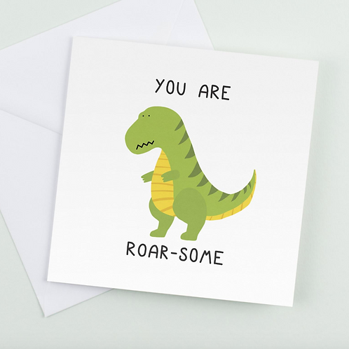 You Are Roar-Some Card