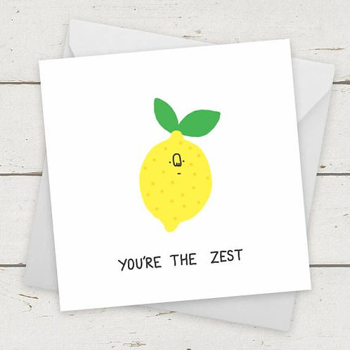 You're The Zest Card