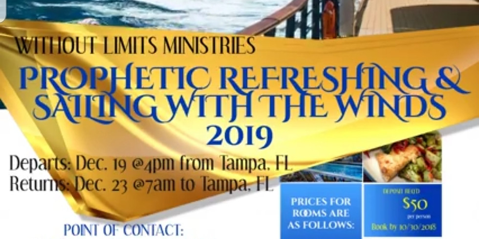 Prophetic Refreshing & Sailing w/the Winds Cruise