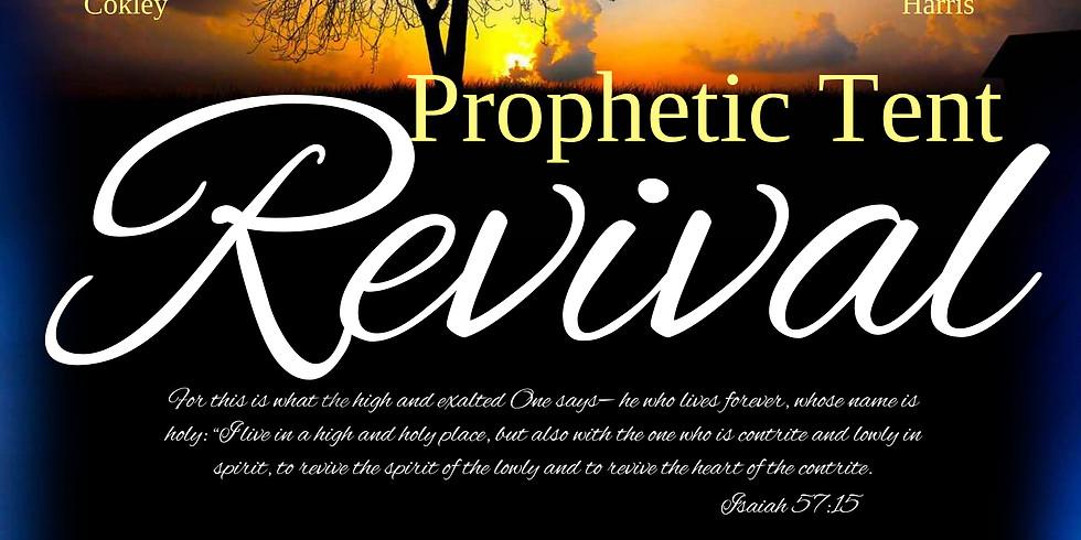 Prophetic Tent Revival