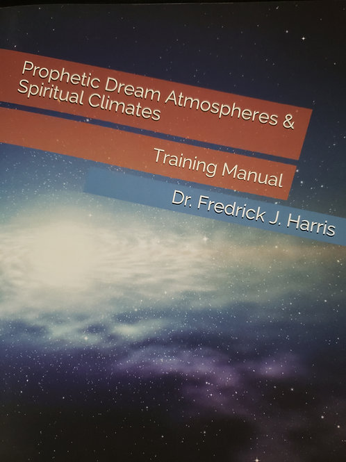 Prophetic Dream Atmospheres & Spiritual Climates