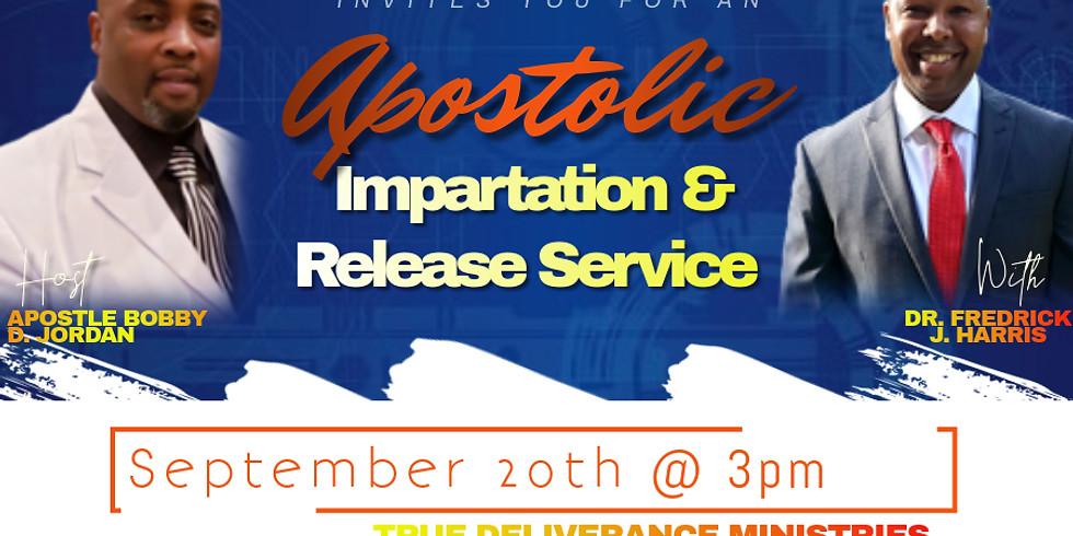 Apostolic Impartation & Release
