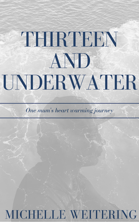 Thirteen and Under Water