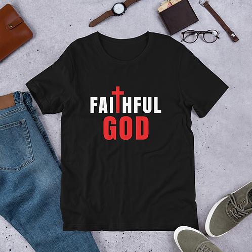 Faithful God- Unisex T-Shirt