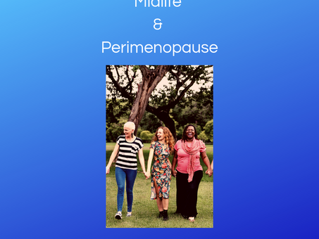 Midlife and perimenopause. How they are bringing me the gifts of support and friendship