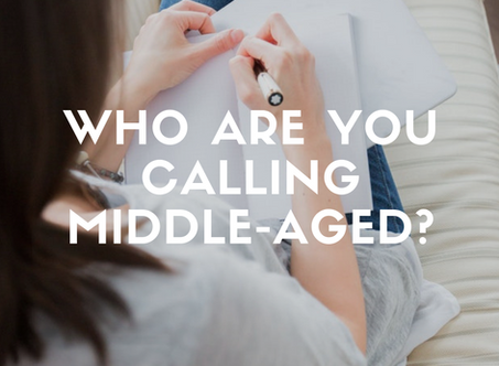 Who are you calling middle-aged?