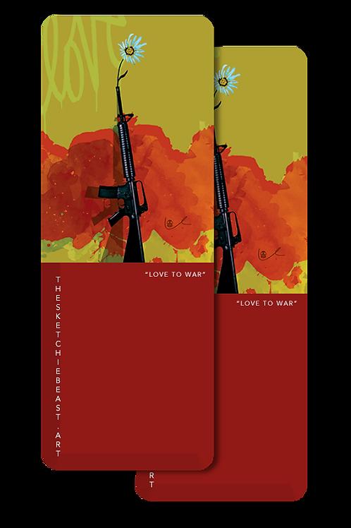 'Love To War' Bookmarks