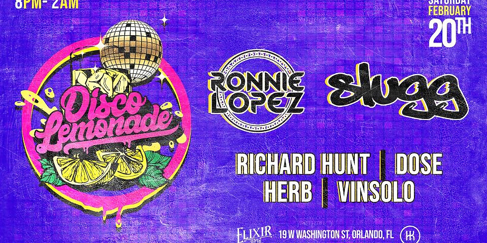 Disco Lemonade Takeover: Ronnie Lopez, Slugg, Richard Hunt, Dose & Vinsolo