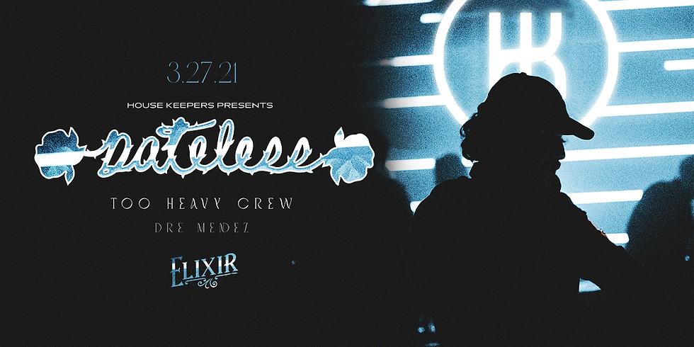 Dateless, Too Heavy Crew, Dre Mendez @ Elixir
