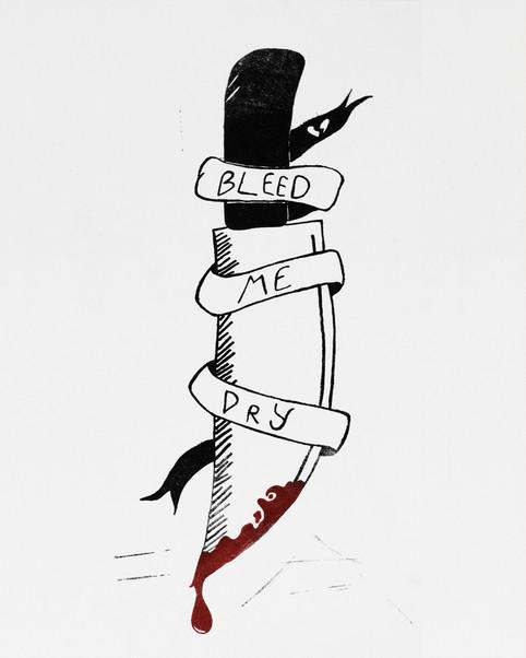Bleed Me Dry
