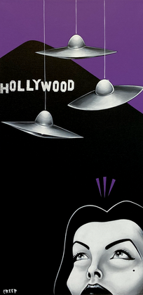 """""""Flying Saucers Over Hollywood!"""""""