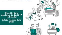 Boletín mensual Julio 2021 | Situación de la pandemia de Covid-19 en Ecuador