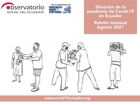 Boletín mensual Agosto 2021   Situación de la pandemia de Covid-19 en Ecuador