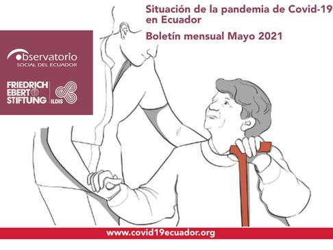 Boletín mensual Mayo 2021   Situación de la pandemia de Covid-19 en Ecuador