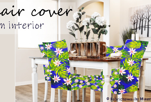 Why don't you enjoy Hawaiian dining by making a handmade chair cover from tropical pattern fabric?