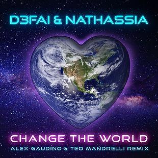 D3FAI & NATHASSIA Change The World (Alex