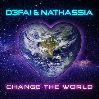 D3FAI & NATHASSIA - Change The World (Ar