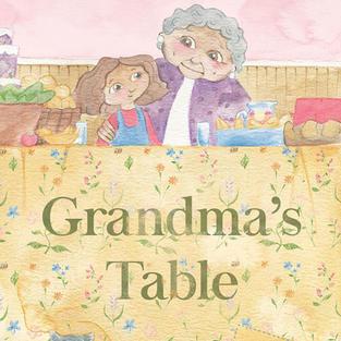 Grandma's Table | Written by Michelle Pontefract | Published by Pandamonium Publishing House