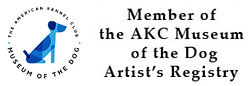 Member of the American Kennel Club's Museum of the Dog Artist Registry